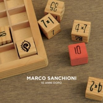 Copertina dell'album 10 anni dopo, di Marco Sanchioni