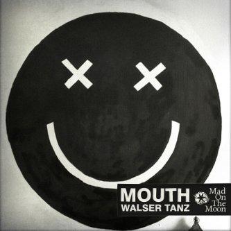 Copertina dell'album Walser Tanz, di MOUTH