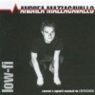 Copertina dell'album Low-fi, di Andrea Mazzacavallo
