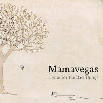 Hymn for the Bad Things