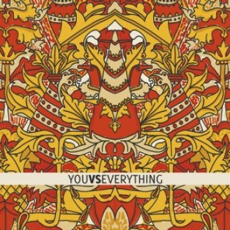 You Vs Everything