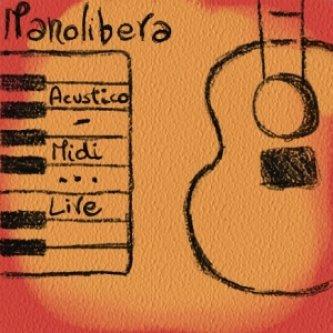 Copertina dell'album Acustico-Midi Live, di Manolibera
