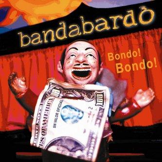 Copertina dell'album Bondo! Bondo!, di Bandabardo'