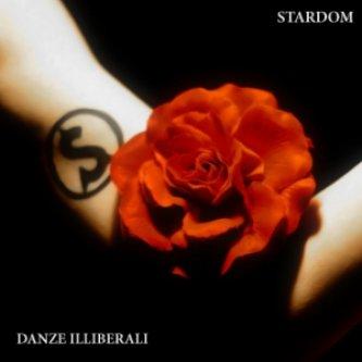 Copertina dell'album Danze illiberali, di Stardom