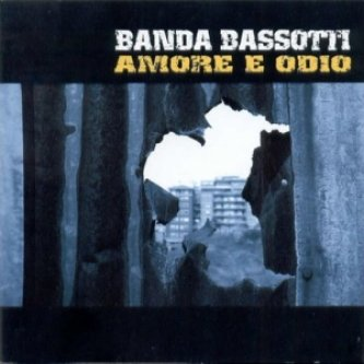 Copertina dell'album Amore e odio, di Banda Bassotti