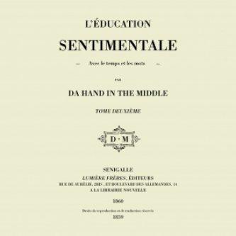 Copertina dell'album L'éducation sentimentale, di DA HAND IN THE MIDDLE