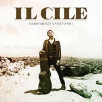 Copertina dell'album Siamo morti a vent'anni, di Il Cile