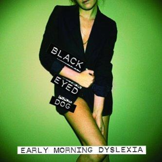 Early Morning Dyslexia