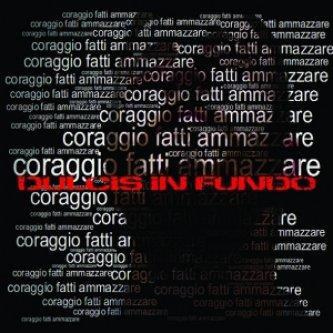 CORAGGIO FATTI AMMAZZARE