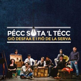Copertina dell'album Pécc sota 'l técc, di Giò DeSfàa e i Fiö de la Serva