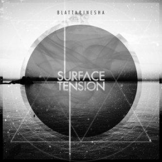 Copertina dell'album Surface Tension, di Blatta & Inesha