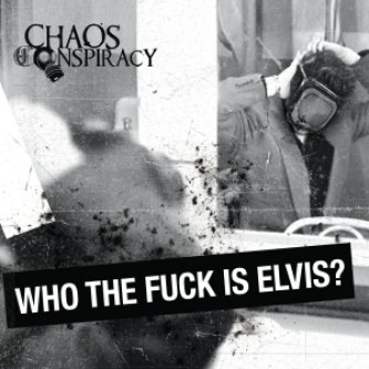 Who The Fuck Is Elvis?