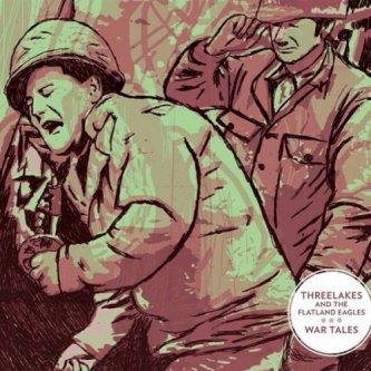 Copertina dell'album War Tales, di Threelakes And The Flatland Eagles