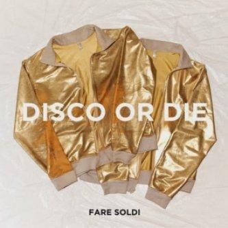 Disco Or Die