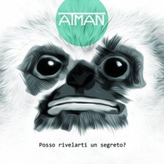 Copertina dell'album Posso rivelarti un segreto?, di Atman