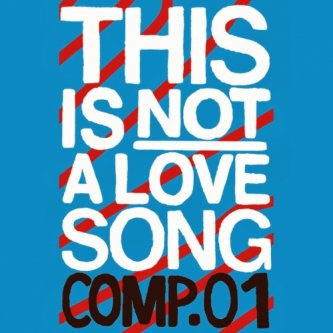 Copertina dell'album This Is NOT A Love Song, di Manetti!