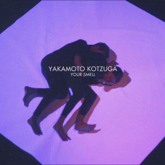 Copertina dell'album Your smell, di Yakamoto Kotzuga
