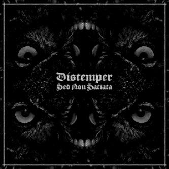 Copertina dell'album Sed Non Satiata, di Distemper Hc