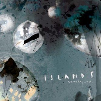 Copertina dell'album Islands, di Verily So