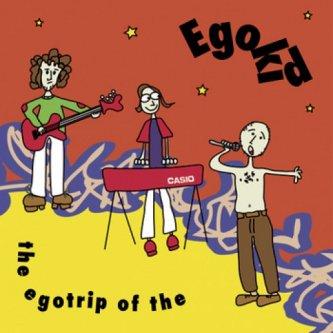 Copertina dell'album The egotrip of the egokid, di Egokid