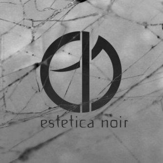 Estetica Noir Ep (2014)