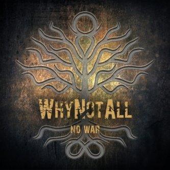 Copertina dell'album No War EP, di Why Not All