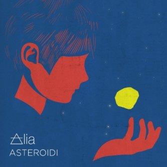 Copertina dell'album Asteroidi, di àlia