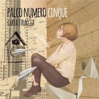 Copertina dell'album Carta Straccia, di Palco Numero Cinque