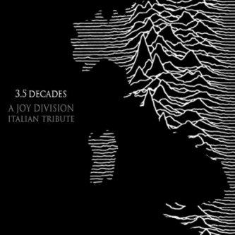 Copertina dell'album 3.5. Decades - A Joy Division Italian Tribute, di starcontrol