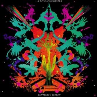 Copertina dell'album Butterfly effect, di A Toys Orchestra
