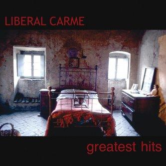 Copertina dell'album Greatest Hits, di Liberal Carme