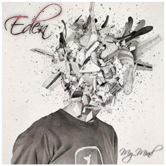 EDEN - MY MIND - EP