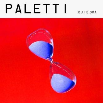 Copertina dell'album Qui e ora, di Paletti