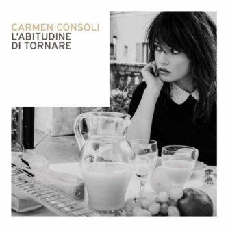 Copertina dell'album L'abitudine di tornare, di Carmen Consoli