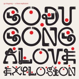 Copertina dell'album A Love Explosion, di Go Dugong