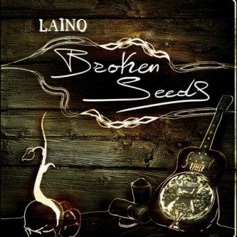 Copertina dell'album Broken Seeds, di Laino