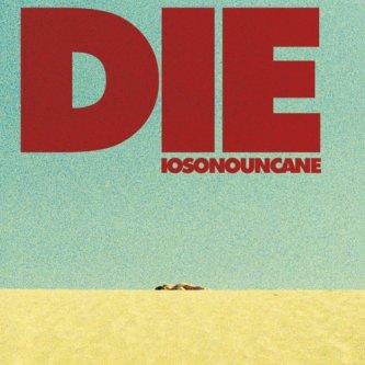 Copertina dell'album DIE, di Iosonouncane