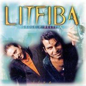 Copertina dell'album Croce e Delizia (Live), di Litfiba