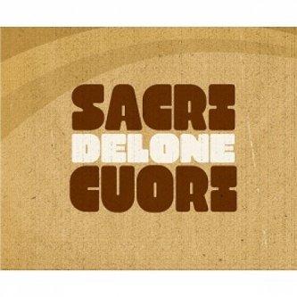 Copertina dell'album Delone, di Sacri Cuori