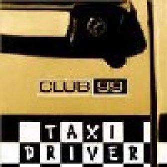 Copertina dell'album Taxi driver, di Club99