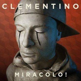 Copertina dell'album Miracolo!, di Clementino