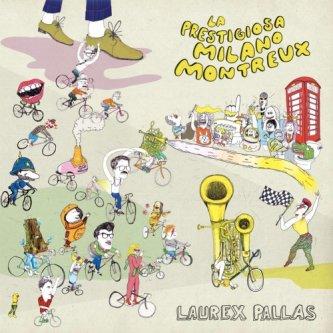 Copertina dell'album La Prestigiosa Milano - Montreux, di Laurex Pallas