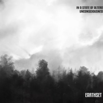 """Copertina dell'album """"In a State of Altered Unconsciousness"""", di Earthset"""