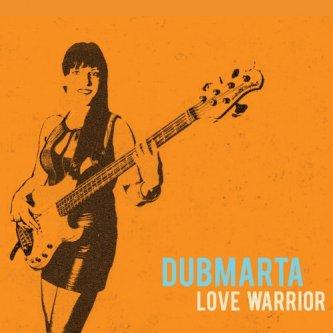 Copertina dell'album Love Warrior, di DubMarta