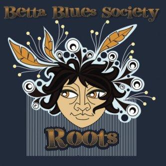 Copertina dell'album Roots, di Betta Blues Society