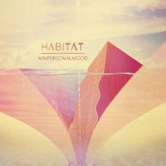 Copertina dell'album Habitat, di Mai personal mood