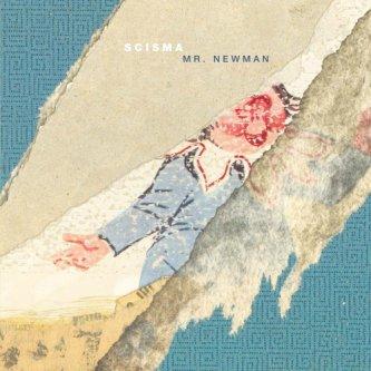 Copertina dell'album Mr. Newman, di Scisma