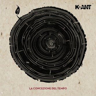 Copertina dell'album La Concezione Del Tempo, di K-ANT Combolution