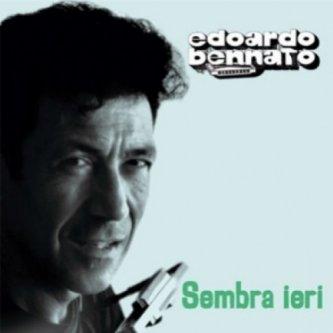 Copertina dell'album Sembra ieri, di Edoardo Bennato