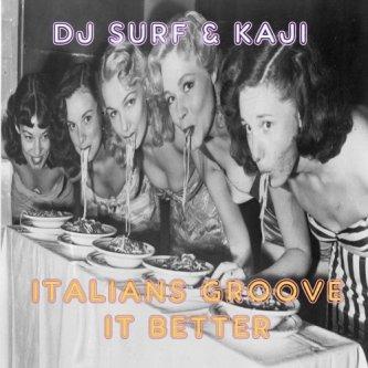 Italians Groove It Better